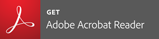 PDFファイルをご覧になるためには最新のAdobe Acrobat Readerが必要となります。Adobe Acrobat Readerはアドビシステムズのサイトより無償でダウンロードできます。